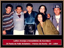 Lailton Araújo, Oswaldinho do Acordeon e Músicos