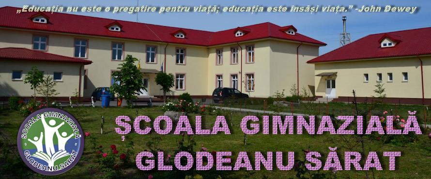 ȘCOALA GIMNAZIALĂ GLODEANU SĂRAT
