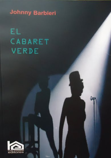 El Cabaret verde