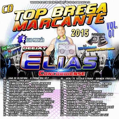 CD TOP BREGA MARCANTES DEEJAY ELIAS CONCÓRDIENSE 06/01/2015