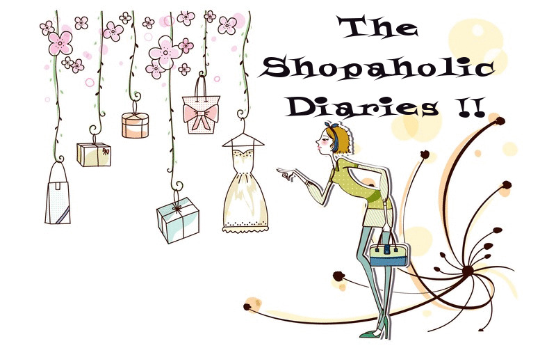 The Shopaholic Diaries - Fashion, Shopping and Lifestyle Blog !