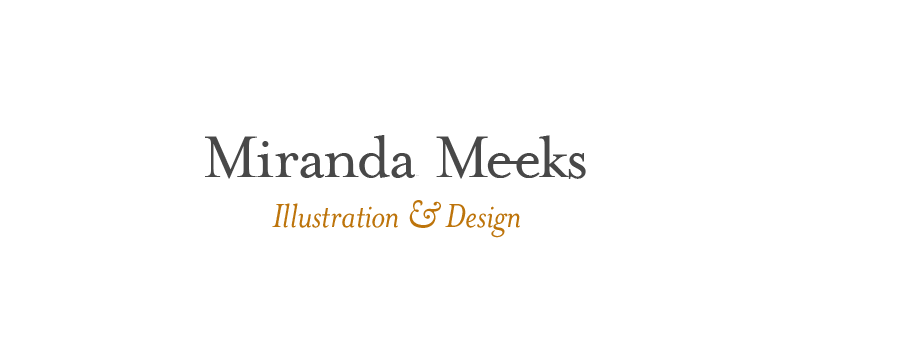 Miranda Meeks - Illustration and Design