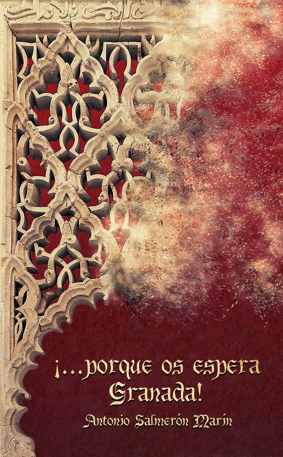 Libro ¡...Porque Os Espera Granada!