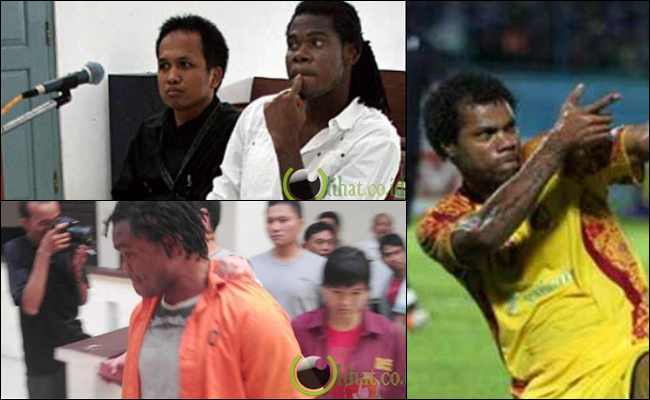 5 Aksi Kriminal yang Dilakukan Pesepakbola Luar di Indonesia