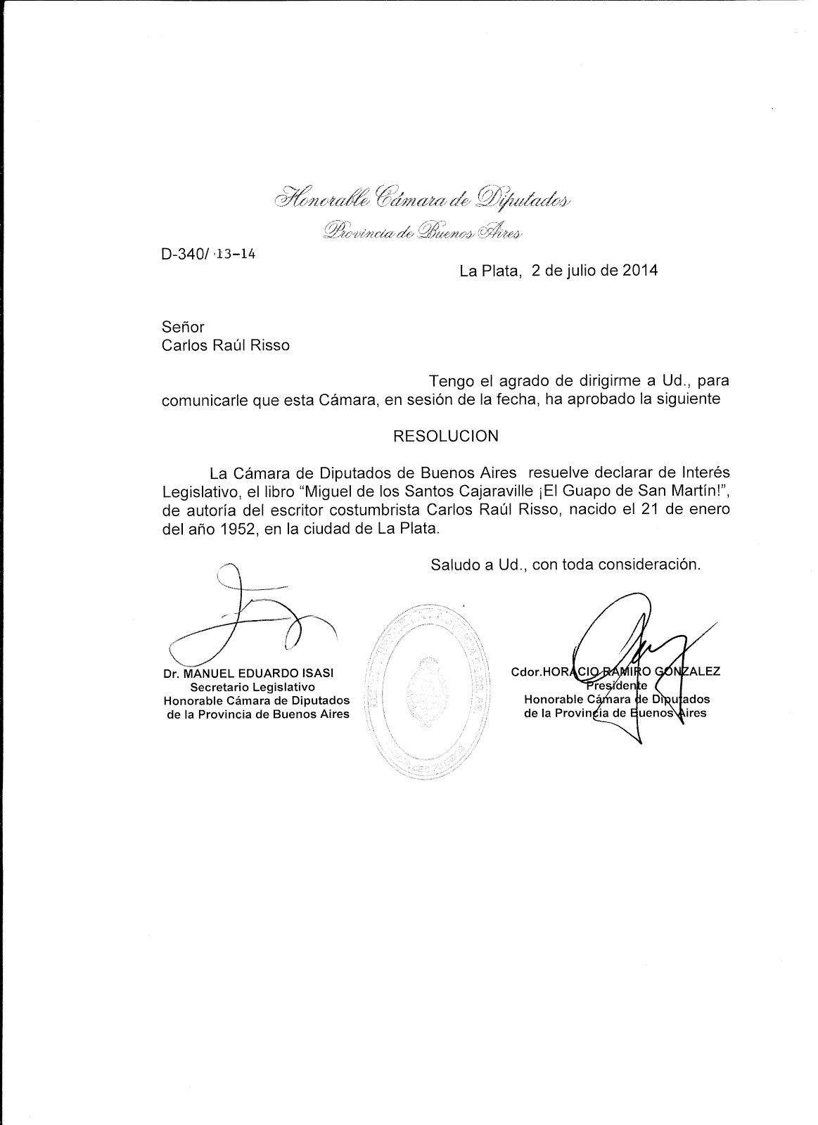 """Declaración de Interés Legislativo Provincial a: """"Miguel de los Santos Cajaraville"""""""