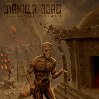 manilla road playground of the damned