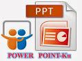 Slide Share/Power Point-Ku