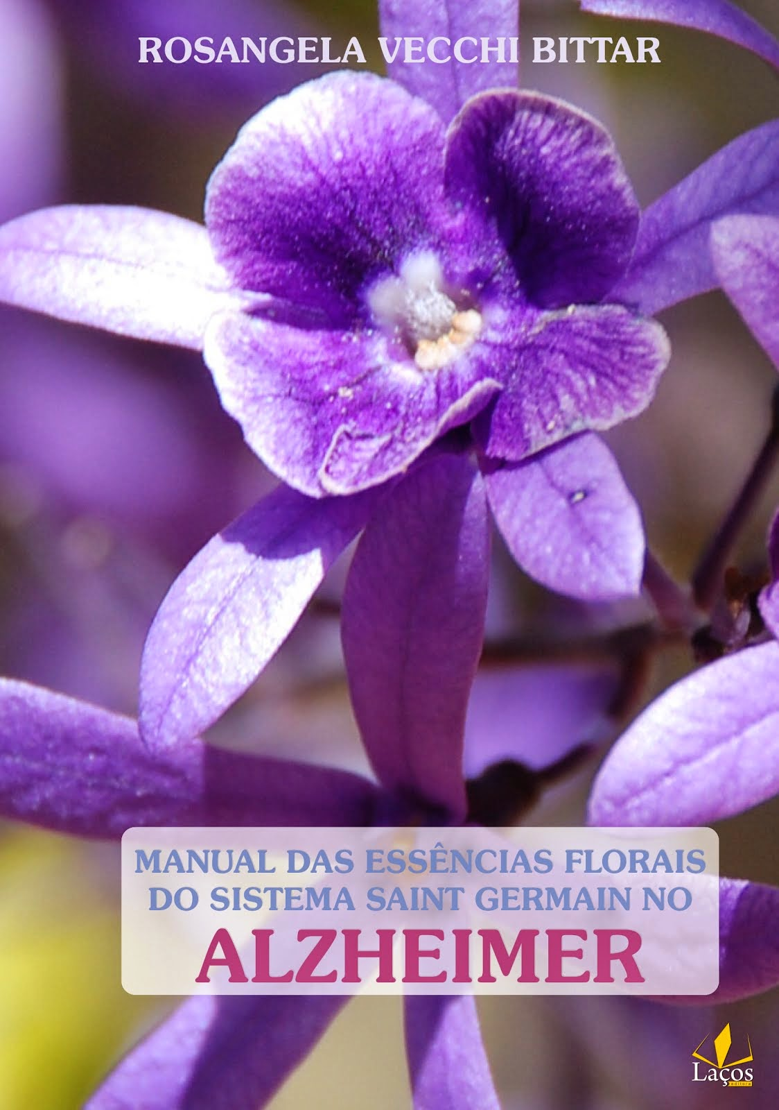 MANUAL DAS ESSÊNCIAS FLORAIS   DO SISTEMA SAINT GERMAIN NO ALZHEIMER