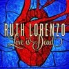 Ruth Lorenzo - Love is Dead