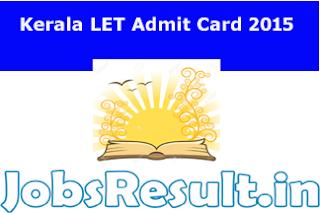 Kerala LET Admit Card 2015