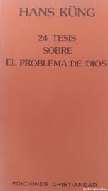 24 TESIS SOBRE EL PROBLEMA DE DIOS - HANS KUNG
