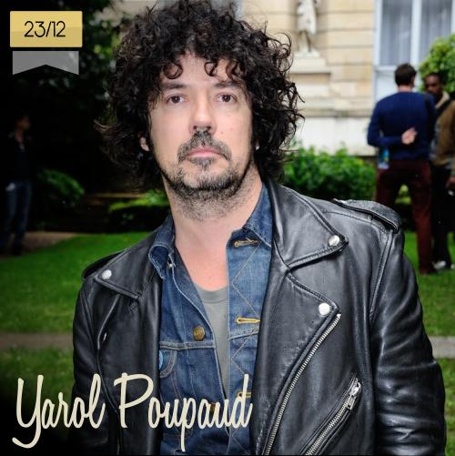 23 de diciembre | Yarol Poupaud - @yarolpoupaud | Info + vídeos