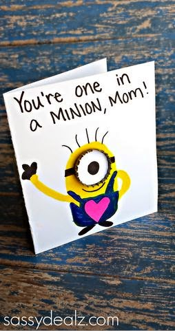 http://www.sassydealz.com/2014/05/youre-one-minion-mothers-day-card-idea.html