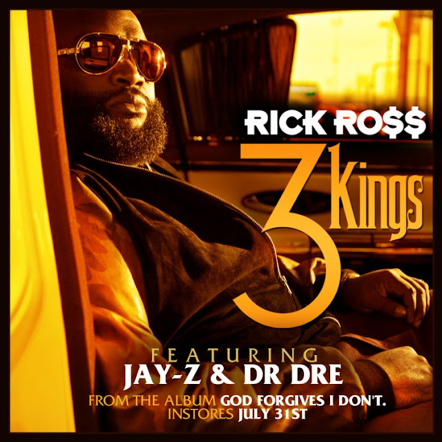  Rick Ross   Three Kings ft. Jay Z &amp; Dr. Dre