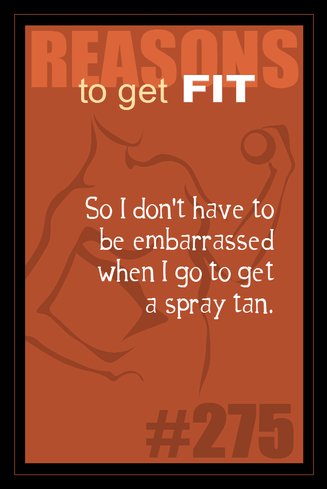 365 Reasons to Get Fit #275