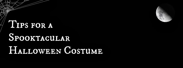 Tips for a Spooktacular Halloween Costume
