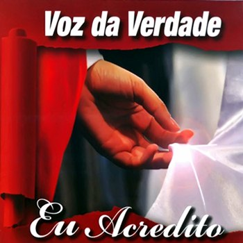 Download   Voz da Verdade   Eu Acredito (2011)