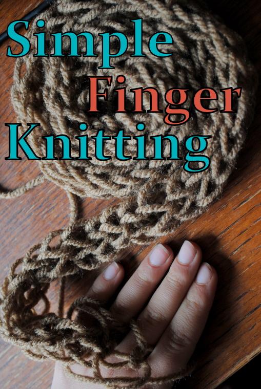 Finger Knitting Tutorial : Cooke s frontier simple finger knitting tutorial diy