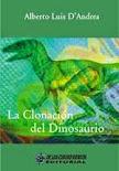 La Clonación del dinosaurio.