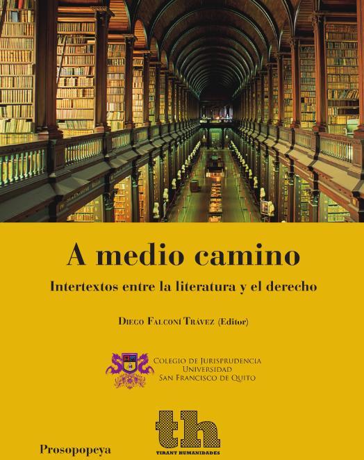 A medio camino: Intertextos entre la literatura y el derecho
