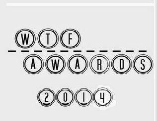 WTF AWARDS 2014