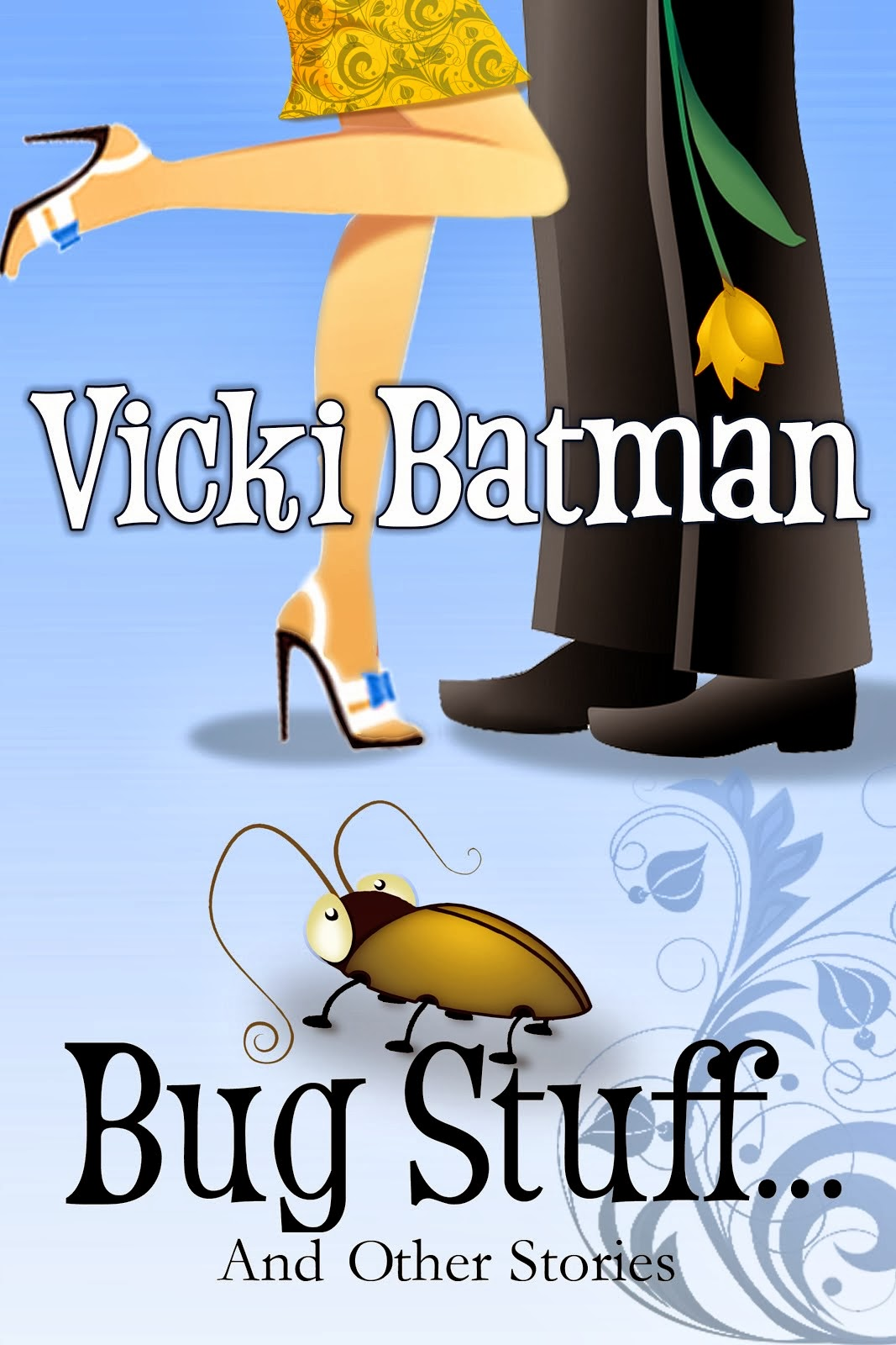 """Bug Stuff""--a Free Read at Coffeetime Romance"