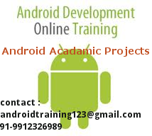 Android Training &amp;  Projects.