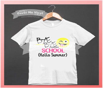 Bye Bye School (Hello Summer) Shirt