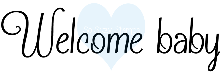 http://www.sosuzystamps.com/welcome-baby/