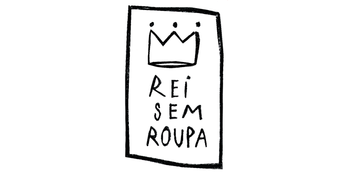 Rei Sem Roupa - Principal