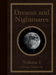 Dreams and Nightmares: Volume 1