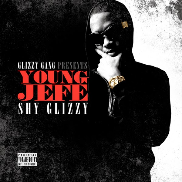 Shy Glizzy - Young Jefe  Cover