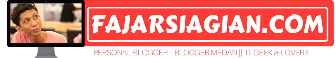 Fajar Siagian | Blogger Medan