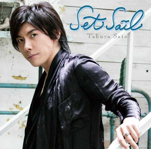 [Single] 佐藤拓也 – Set Sail (2015.11.25/MP3/RAR)