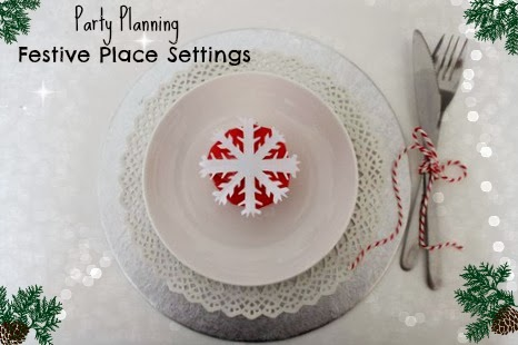 The Mrs Makes: Party Planning - Festive Place Settings