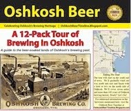 A 12-Pack Tour of Oshkosh Brewing history