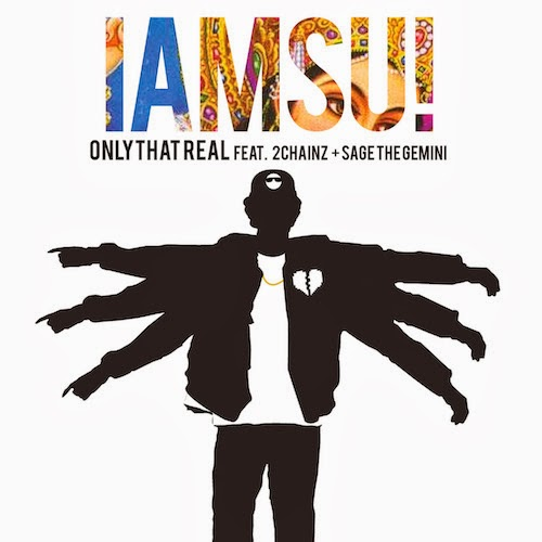 Iamsu! Ft. 2 Chainz & Sage The Gemini - Only That Real