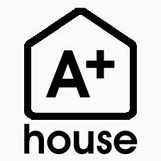 A+ HOUSE