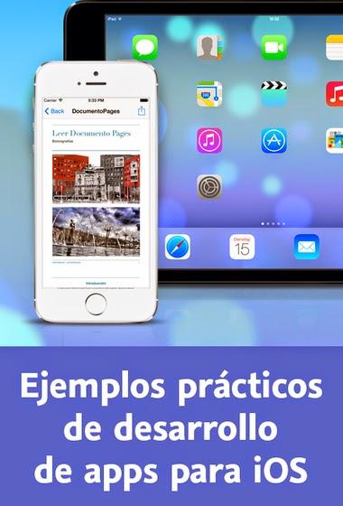 Ejemplos prácticos de desarrollo de apps para iOS