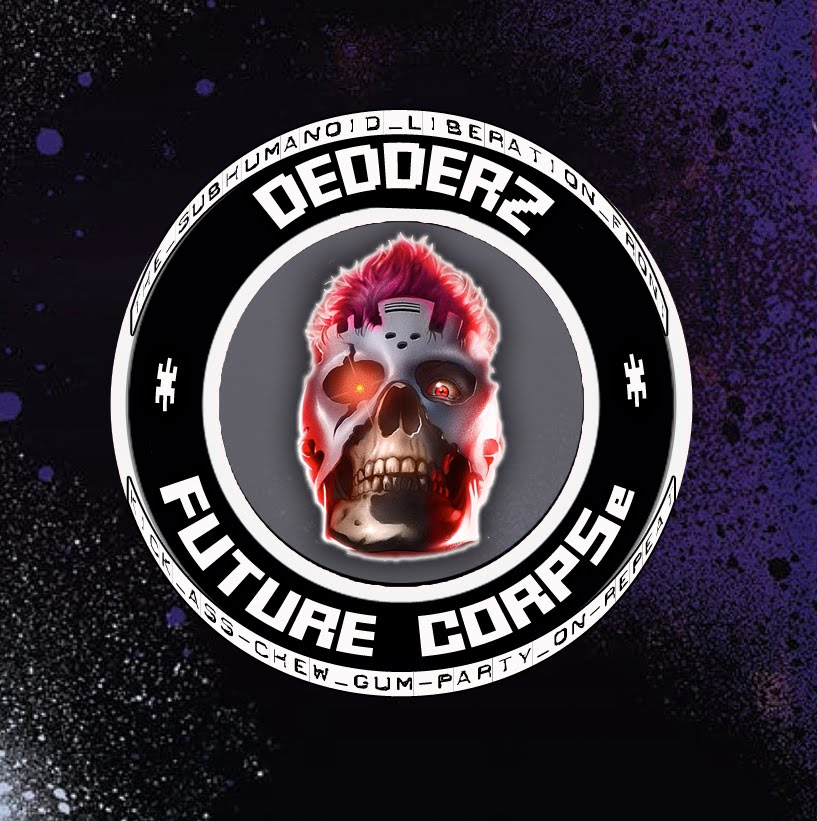 Dedderz FUTURE CORPSe FAN CLUB