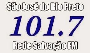 Ouça a Rede Salvação por a Emissora 101.7 em São José do Rio Preto nos Ajude a Divulgar a Rádio