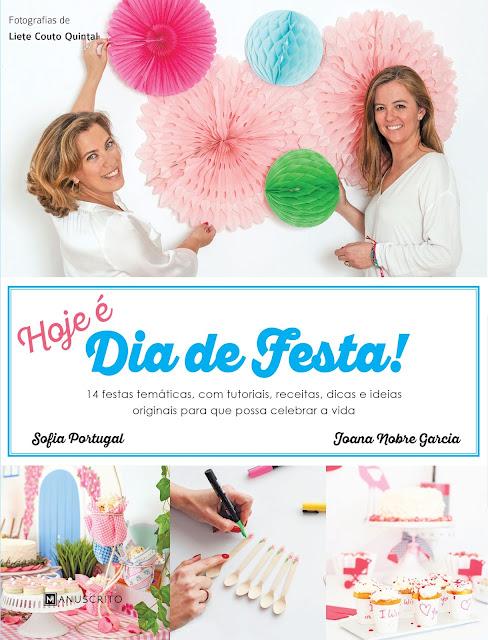 Livro Hoje é Dia de Festa - Sofia Portugal e Joana Nobre Garcia