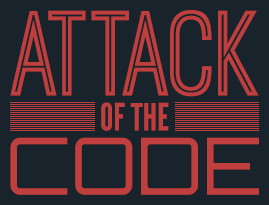 Attack of the Code!