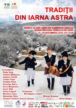Tradiții de iarnă ASTRA - 15 și 16 decembrie 2018