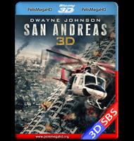 TERREMOTO: LA FALLA DE SAN ANDRÉS (2015) FULL 1080P 3D SBS HD MKV ESPAÑOL LATINO
