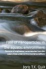 Cover Fate of nanoparticles in the aquatic environment: removal of engineered nanomaterials from the water phase under environmental conditions
