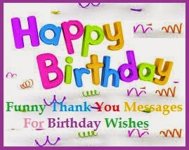 Check Thankyoumessagesforyou Blogspot Com S SEO Source Funny Thanks For Birthday Wishes Facebook