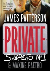 Private: Suspeito nº 1 • James Patterson