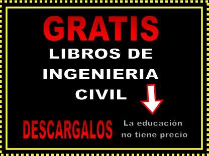 LIBROS DE INGENIERIA CIVIL DESCARGAR GRATIS: Descarga ... - photo#7