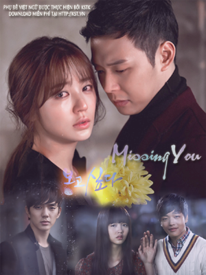 Nh Em (FFVN) - I Miss You (2012) - Missing You (2012) VIETSUB - (21/21)